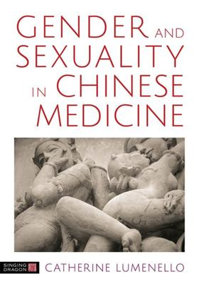 Gender and Sexuality in Chinese Medicine - The Merging of Yin and Yang