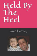 Held by the Heel