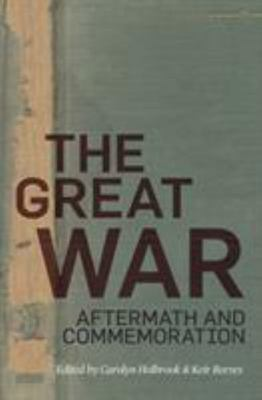The Great War: Aftermath and Commemoration