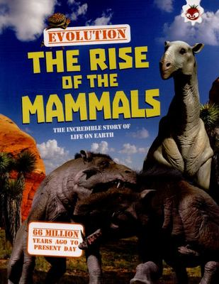 The Rise of the Mammals