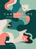 Camouflage - The Hidden Lives of Women with Autism
