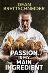 Passion Is My Main Ingredient