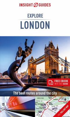 Insight Guides Explore London (Travel Guide with Free EBook)