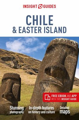 Insight Guides Chile and Easter Islands (Travel Guide with Free EBook)