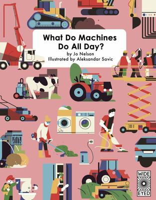 What Do Machines Do All Day