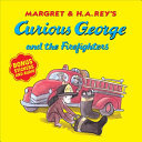 Curious George and the Firefighters (with Bonus Stickers and Audio)