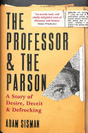 The Professor and the Parson - A Story of Desire, Deceit and Defrocking