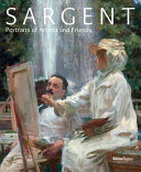 Sargent - Portraits of Artists and Friends