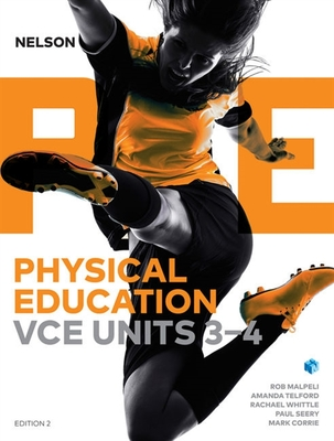 Nelson VCE Physical Education Units 3 & 4 SB and 4 Access Codes (6E)