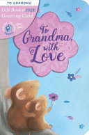 Gift Book & Greetings Card Combo:To Grandma, with Love