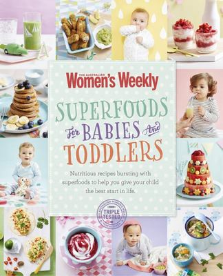 AWW Superfoods For Babies And Toddlers (PB)