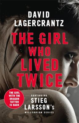 The Girl Who Lived Twice (Millennium #6)