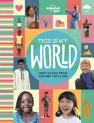 This Is My World (Lonely Planet Kids)