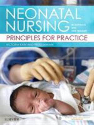 Neonatal Nursing in Australia and New Zealand - Principles for Practice