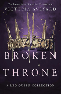 Broken Throne (Red Queen Short Stories)