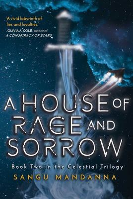 House of Rage and Sorrow - Book Two in the Celestial Trilogy