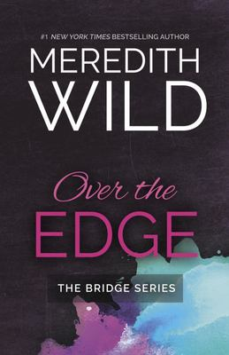 Over the Edge (The Bridge Series #3)