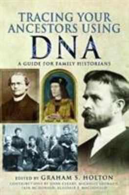 Tracing your ancestors using your DNA