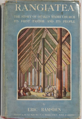 Rangiatea: The Story of the Otaki Church, Its First Pastor and Its People