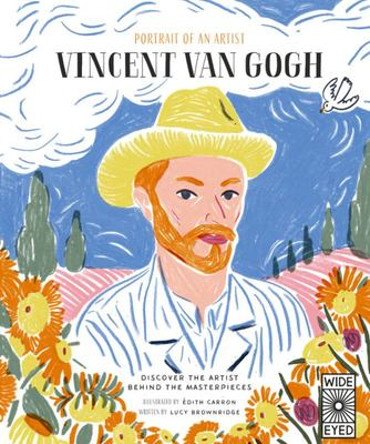 Portrait of an Artist: Vincent Van Gogh - Discover the Artist Behind the Masterpieces