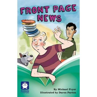 Pearson Chapters Grade 6 Front Page News - United