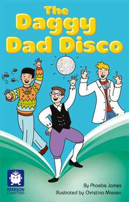 Pearson Chapters Grade 6 The Daggy Day Disco - United