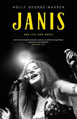 Janis - The Life and Music from the Queen of Rock