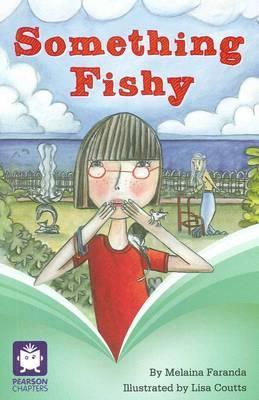 Pearson Chapters Grade 6 Something Fishy - United