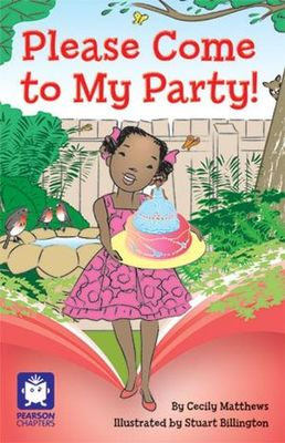 Pearson Chapters Grade 3 Please Come To My Party! - United
