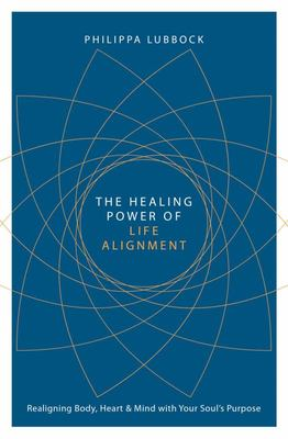 Healing Power of Life Alignment