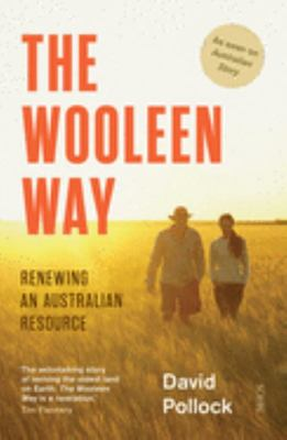Wooleen Way: The Renewing an Australian Resource
