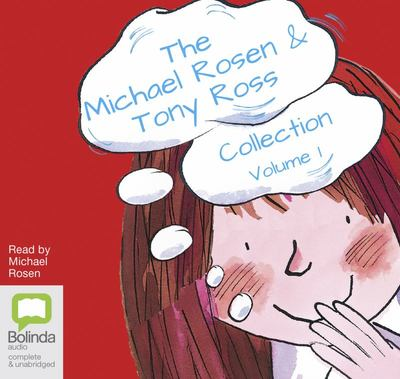 The Michael Rosen & Tony Ross Collection: Volume 1