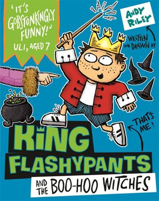 King Flashypants and the Boo-Hoo Witches (King Flashypants)