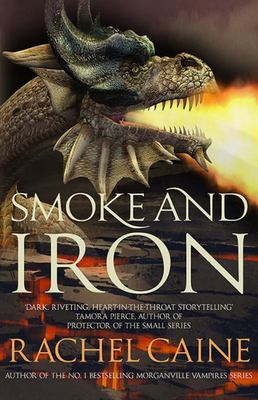 Smoke and Iron (Novels of the Great Library #4)