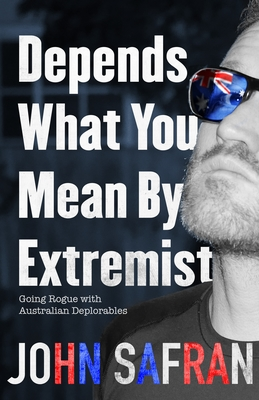 Large depends what you mean by extremist going rogue with australian deplorables