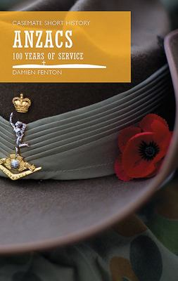 Anzacs: 100 Years of Service