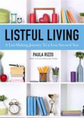 Listful Living - List and Journal Your Way to Balance, Self-Discovery, and Self-Care