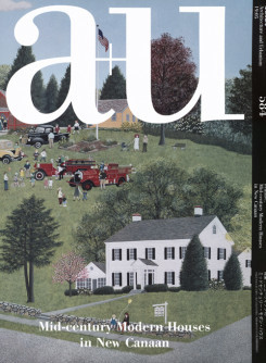 A+U 584 19:05 Mid-Century Modern Houses In New Canaan