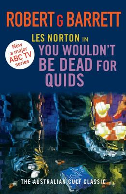 You Wouldn't be Dead for Quids (#1 Les Norton) TVTI