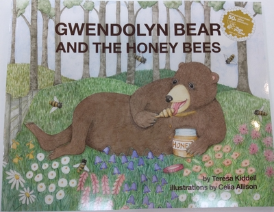 Gwendolyn Bear and the Honey Bees