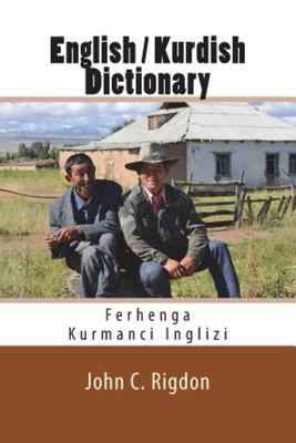 English / Kurdish Dictionary: Ferhenga Kurmanci Inglizi