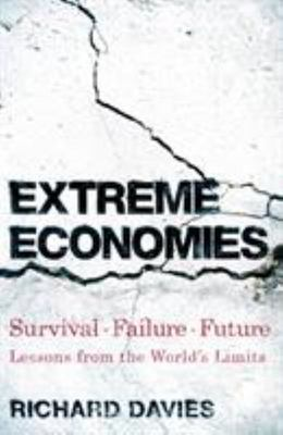 Extreme Economies - And What They Can Teach Us