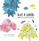 Feel a Little: Little Poems About Big Feelings