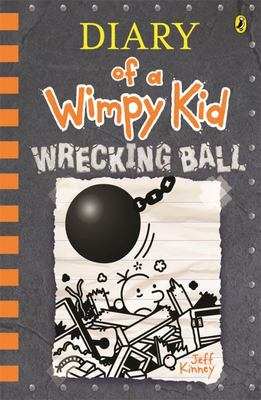Wrecking Ball (#14 Diary of a Wimpy Kid)