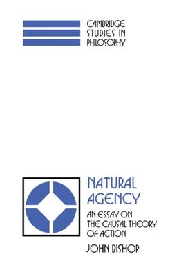 Natural Agency: An Essay on the Causal Theory of Action