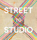 From Street to Studio