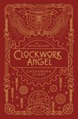 Clockwork Angel Anniversary Edition (#1 Infernal Devices)