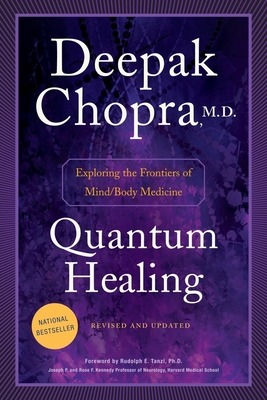 Quantum Healing - Revised & Updated