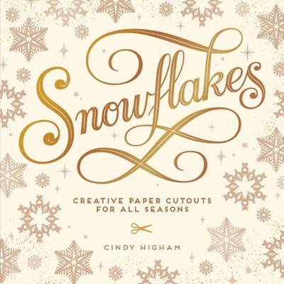 Snowflakes - Creative Paper Cutouts for All Seasons