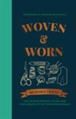 Woven and Worn - The Search for Well-Being and Sustainability in the Modern World